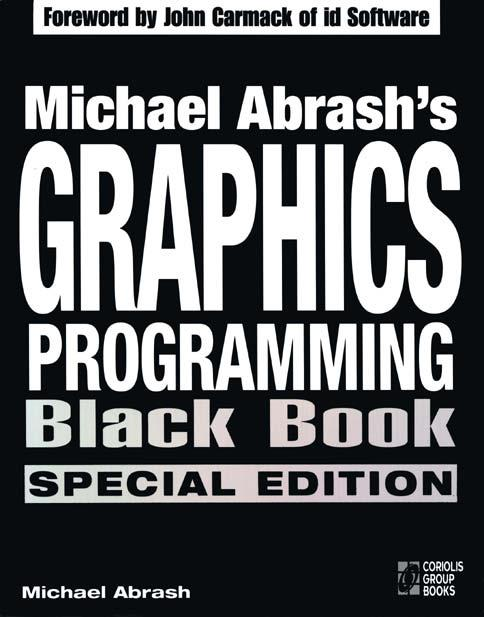 Graphics Programming Black Book. ( Coriolis Group Books )