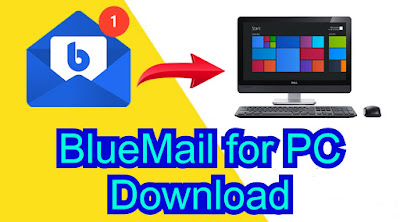 BlueMail for PC