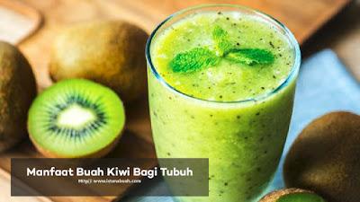 Manfaat dan Khasiat Buah Kiwi Bagi Kesehatan Tubuh