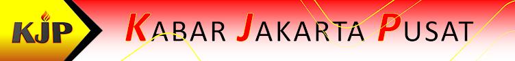 KABAR JAKARTA PUSAT