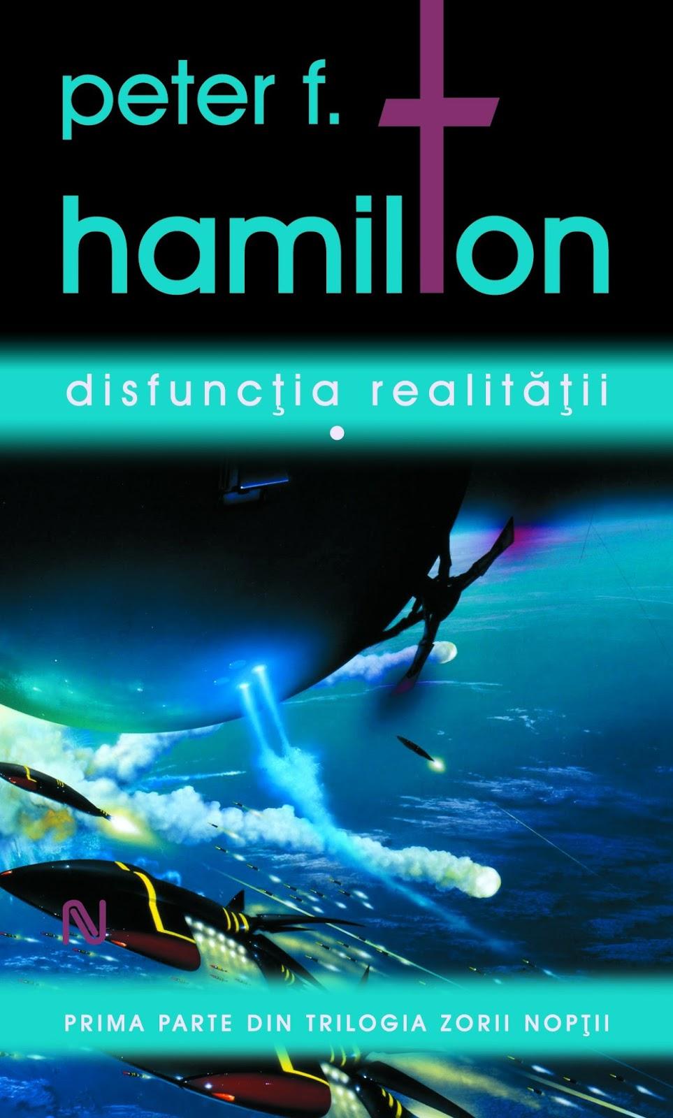 Peter F. Hamilton - Disfunctia Realitatii