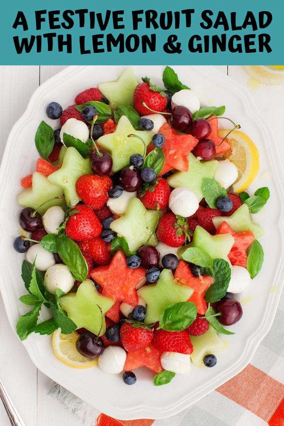 A Festive Fruit Salad with Lemon & Ginger