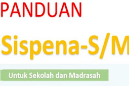 Panduan SispenA-S/M Sekolah Dan Madrasah Tahun 2018