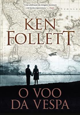O VOO DA VESPA (Ken Follett)
