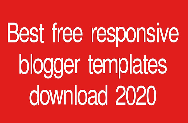 Best free responsive blogger templates download 2020
