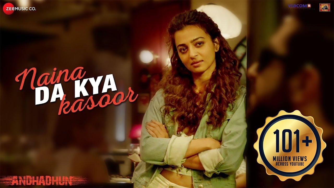 Naina Da Kya Kasoor Lyrics In Hindi Andhadhun | Ayushmann Khurrana