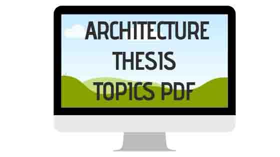 Architectural Thesis Topics PDF | ArchiCrew India - ArchiCrew India |  Architectural Case Studies Library | आर्किटेक्चर ब्लॉग