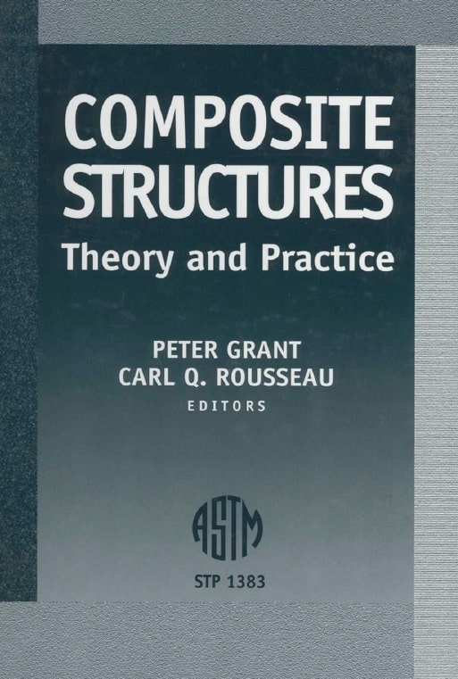Composite Structures: Theory and Practice
