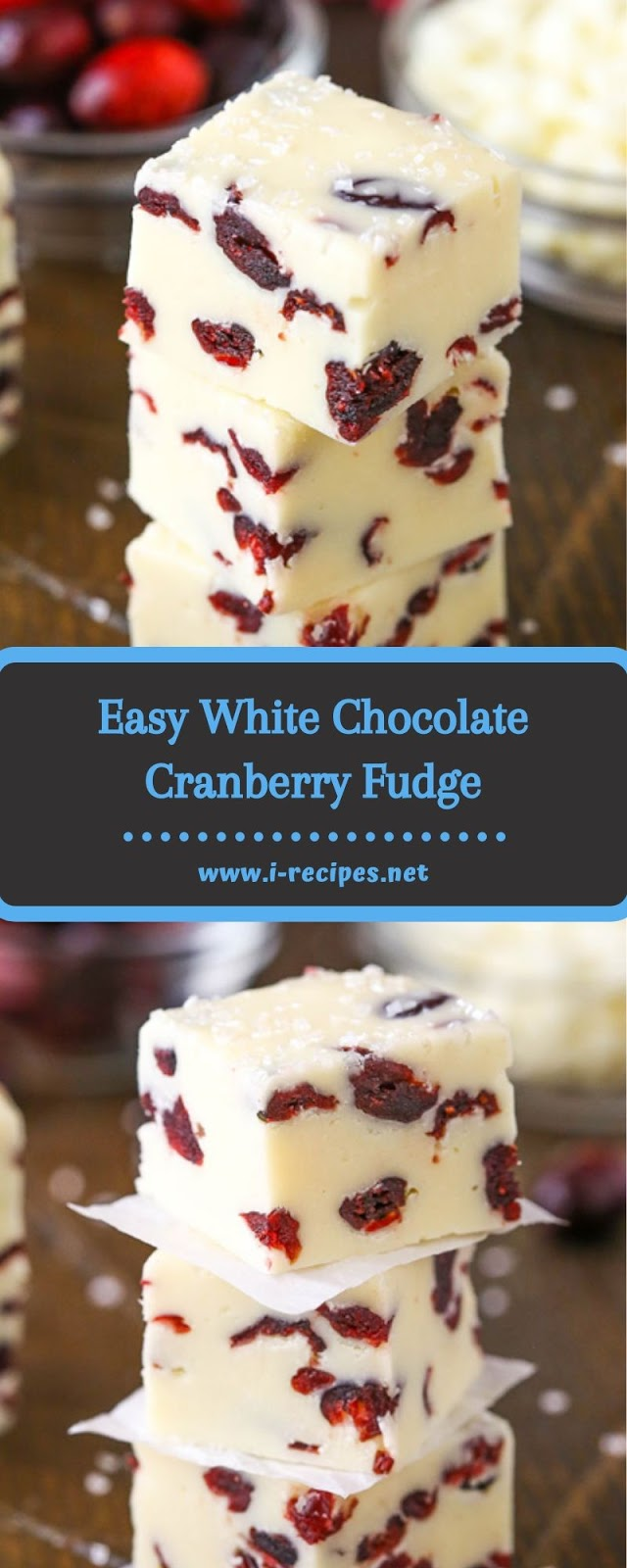 Easy White Chocolate Cranberry Fudge