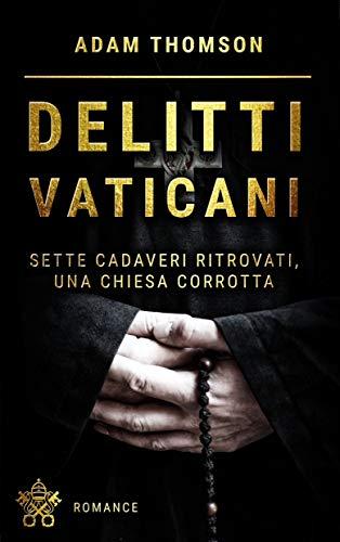 Delitti vaticani di Adam Thomson