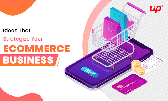 Strategize Your Ecommerce Business