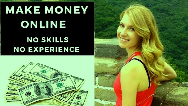 How to Earn Money without Skills Online - Online Money Earning Tips