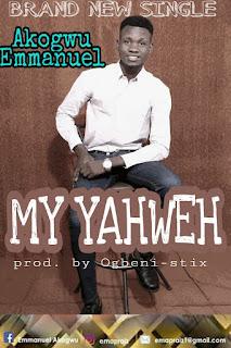 Ema Praiz – Yahweh (Prod By Ogbeni Stickz)