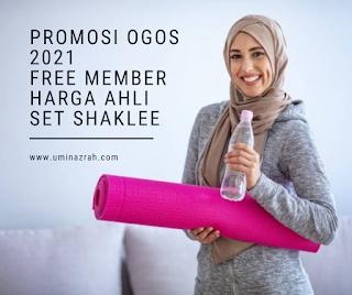 Promosi Ogos 2021 Free Membership Harga Ahli Set Shaklee
