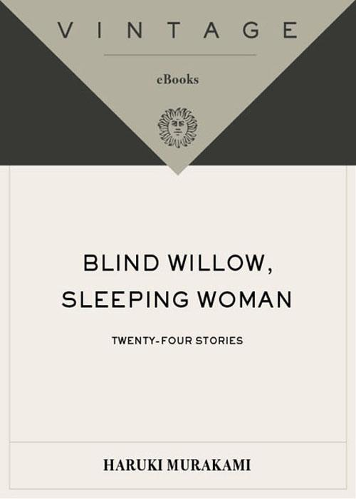 Blind Willow, Sleeping Woman By Haruki Murakami PDF