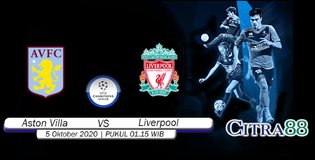 Prediksi Bola Aston Villa Vs Liverpool 5 Oktober 2020