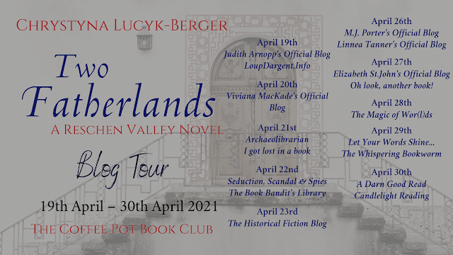 [Blog Tour] 'Two Fatherlands' (A Reschen Valley Novel Part 4) By Chrystyna Lucyk-Berger  #HistoricalFiction #WW2