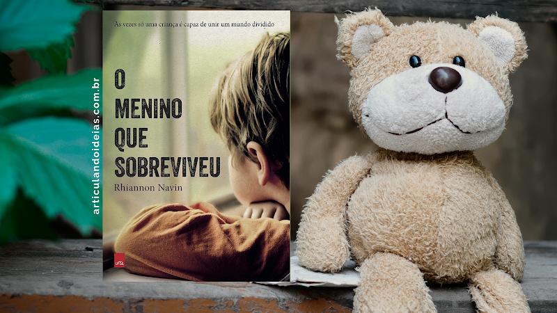 Resenha | O menino que sobreviveu – Rhiannon Navin