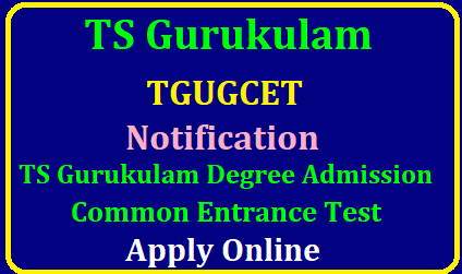 TS Gurukulam Notification 2019, Apply for Telangana TGUGCET 2019 Exam @ tgtwgurukulam.telangana.gov.in TSWREIS TGUGCET 2019 Notification Degree Admission Exam Apply Online @tgugcet.cgg.gov.in | TGUGCET 2019 (Telangana Gurukul Under Graduate Common Entrance Test) Notification | You should make the payment via online. | TS Gurukulam Notification 2019 | Telangana Social Welfare & Tribal Welfare Residential Educational Institutions Societies – Hyderabad | TGUGCET 2019 | Last Date 22.05.2019 | Apply online @ tgtwgurukulam.telangana.gov.in| TS Gurukulam Notification 2019, Apply for Telangana TGUGCET 2019 Exam /2019/05/tgugcet-telangana-gurukul-under-graduate-common-entrance-test-tswrdc-cet-ttwrdc-cet-notification-apply-online-tgugcet.cgg.gov.in.html