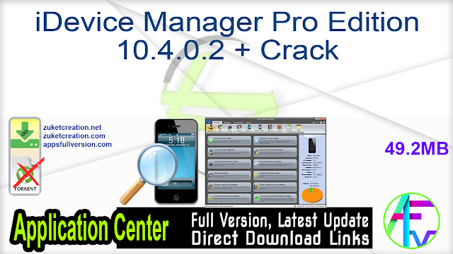 iDevice Manager Pro Edition 10.4.0.2 + Crack