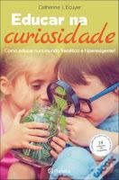 https://www.wook.pt/livro/educar-na-curiosidade-catherine-l-ecuyer/19051330?a_aid=599b4a76bd1b3