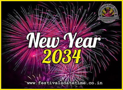 2034 New Year Date & Time, 2034 New Year Calendar