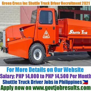 Green Cross Inc Shuttle Truck Driver Recruitment 2021-22