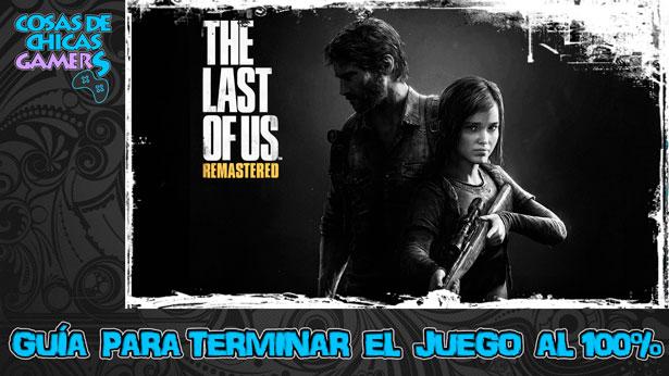 Guía The Last of Us Remastered para conseguir el platino