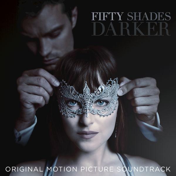 Hablando De Christian Grey Descarga Gratis La Banda Sonora De 50 Sombras Mas Oscuras Fifty Shades Darker Ost