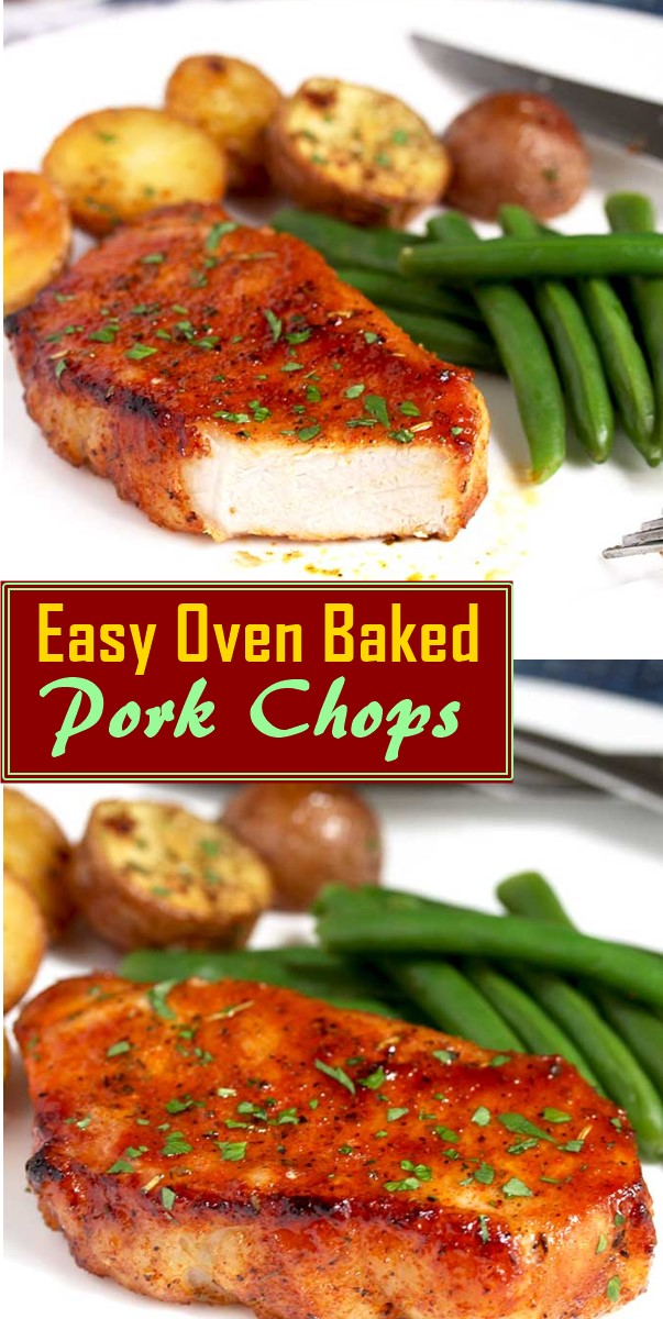 Easy Oven Baked Pork Chops #dinnerrecipes