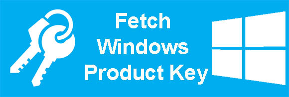 How to fetch Product Key of Windows
