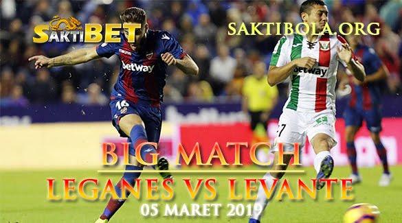 Prediksi Sakti Taruhan bola Leganes vs Levante 5 Maret 2019