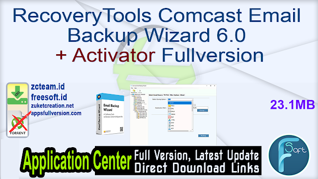 RecoveryTools Comcast Email Backup Wizard 6.0 + Activator Fullversion