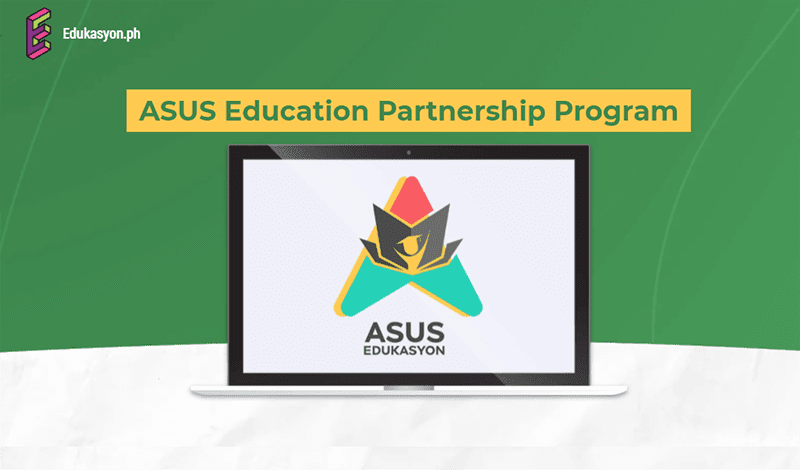 ASUS Philippines teamed up with Edukasyon ASUS teams up with Edukasyon.PH to launch education programs for schools