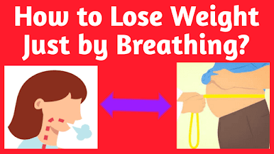 How to Lose Weight Just by Breathing?