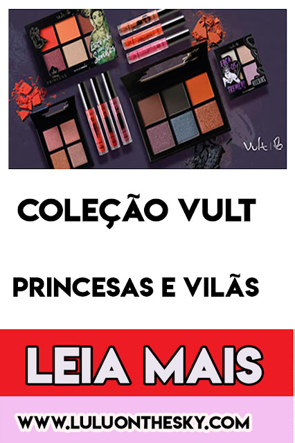 Conheça coleção Disney Princesas e Vilãs Vult