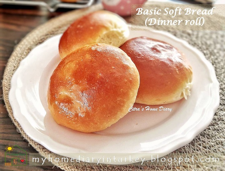 Simple and Easy Soft Basic Bread / Dinner Rolls Recipe (Eggless) With video / Resep dasar roti manis (tanpa telur) | Çitra's Home Diary