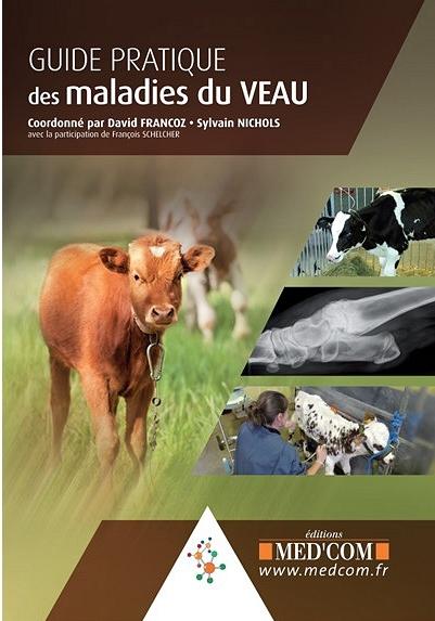 Guide pratique des maladies du veau 2017 - WWW.VETBOOKSTORE.COM
