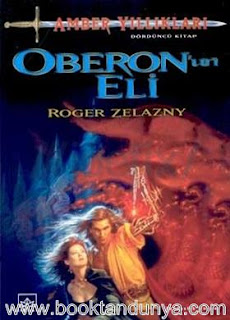 Roger Zelazny - Amber Yıllıkları #4 - Oberon'un Eli