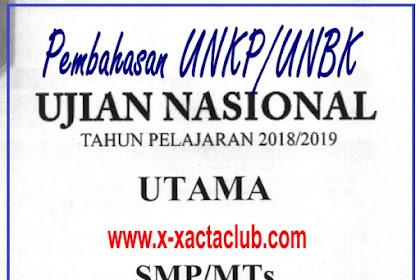 PEMBAHASAN UNBK/ UNKP MATEMATIKA SMP/ MTs 2019