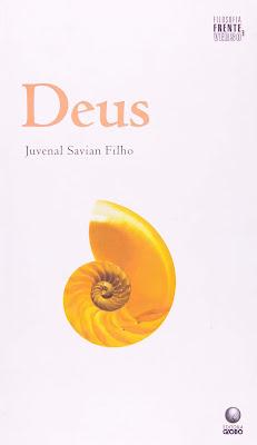 Deus | Juvenal Savian Filho
