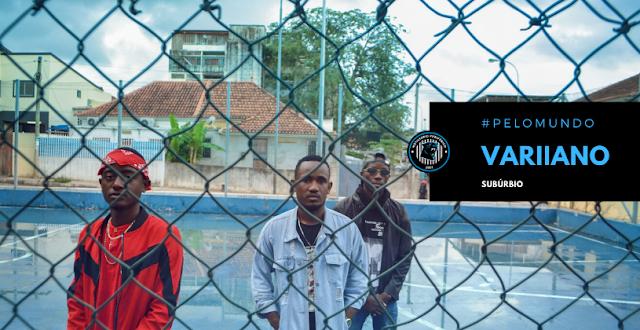 """Próximo de lançar o EP """"À Dois Paços Do Céu"""", o grupo angolano Variiano lança """"Subúrbio"""""""