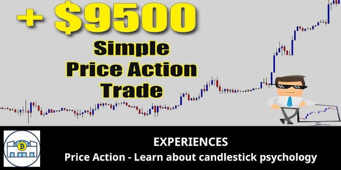 EXPERIENCES: Price Action - Learn about candlestick psychology