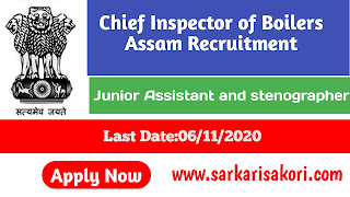 Chief Inspector of Boilers Assam Recruitment 2020