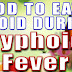 DIETS TO RECOVER FROM TYPHOID