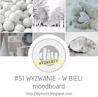 http://diytozts.blogspot.com/2020/01/51-wyzwanie-w-bieli-moodboard.html