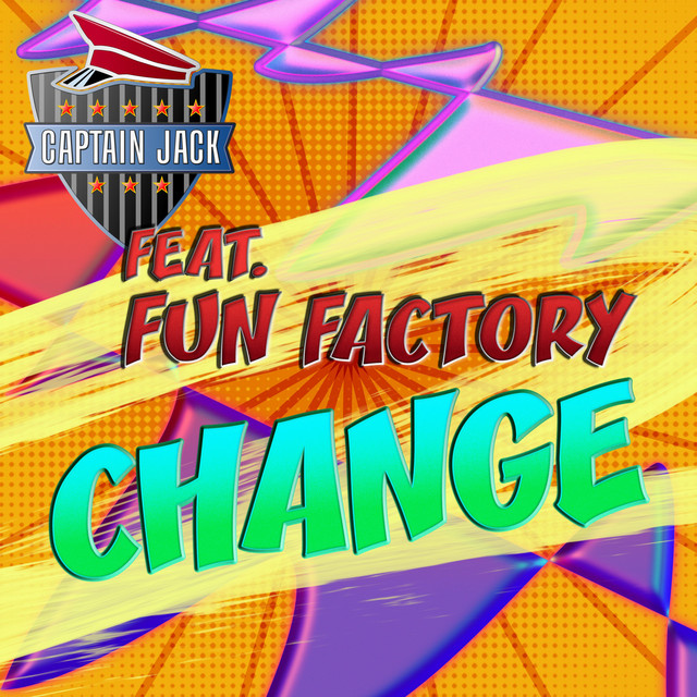 Captain Jack feat Fun Factory - Change (Official Video 2019)