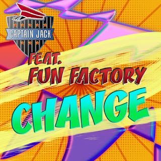 Captain Jack feat Fun Factory - Change (Official Video 2019)