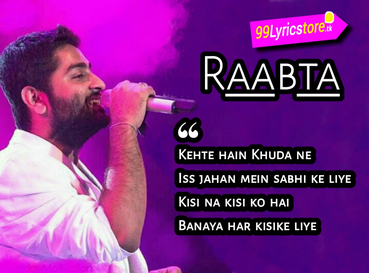 Arijit Singh Sad Song Lyrics, Hit Song of Arijit Singh, Shreya Ghoshal Song Lyrics , Rabta Song Lyrics, Love Quotes in Hindi