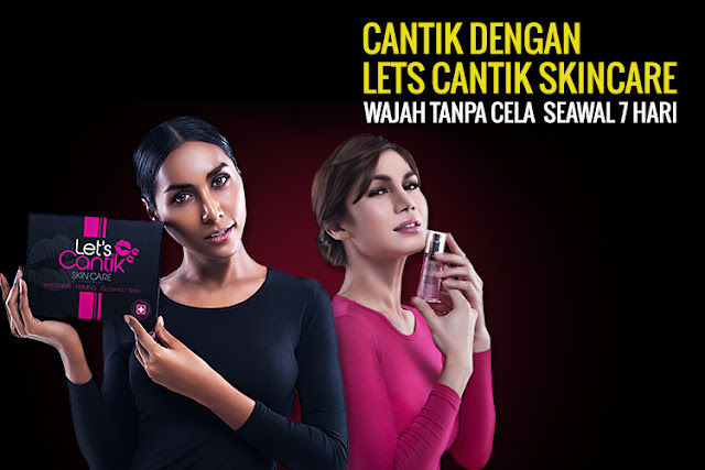 Jom Cantik Dengan Lets Cantik Skincare